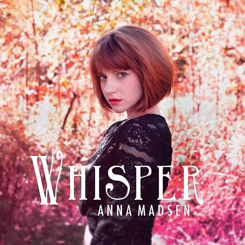 Anna Madsen - Whisper (2017) [FLAC]
