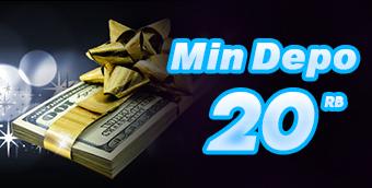 Minimal Deposit 20ribu