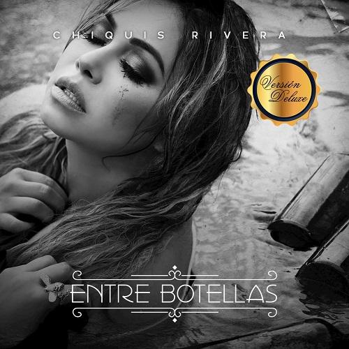 Chiquis Rivera - Entre Botellas (2018) [FLAC]
