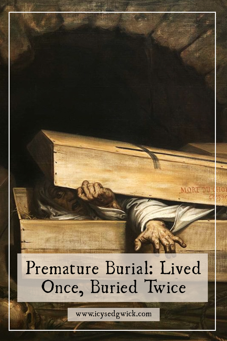 Fears around premature burial were very real in earlier centuries. But how many of the stories are true, and how many mere folklore?