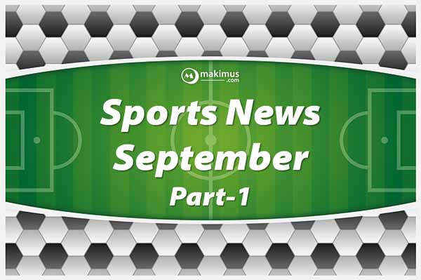 Important Downloadable Free PDF of Sports Currents September Part-1 2017