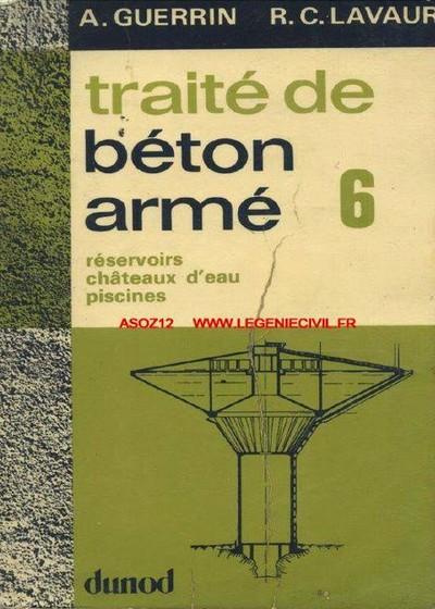 Traité de Béton Armé Tome VI Réservoirs Châteaux Eau Piscines