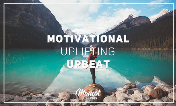 Motivational_Uplifting_Upbeat