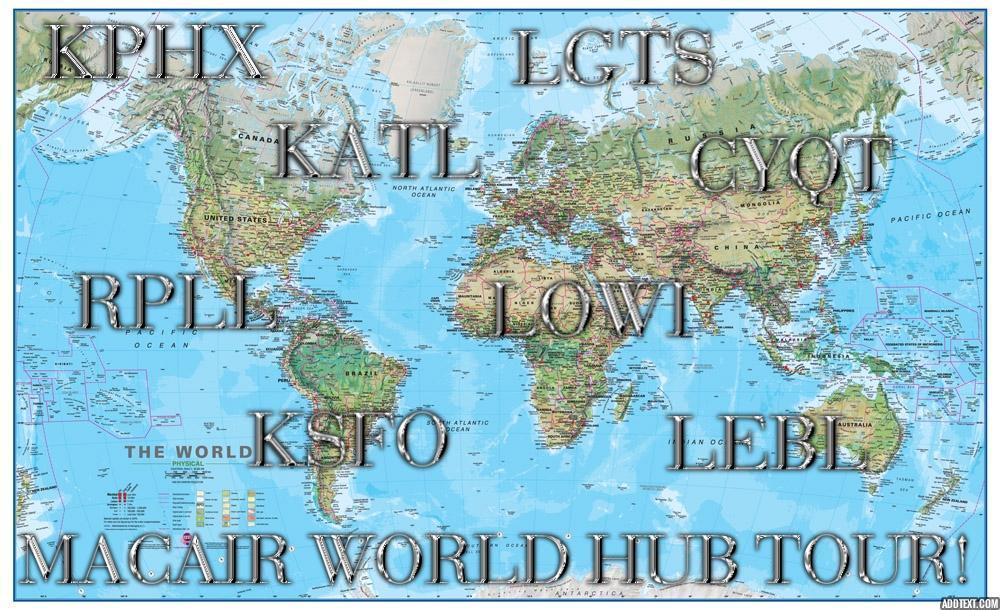 MacAir World Hub Tour