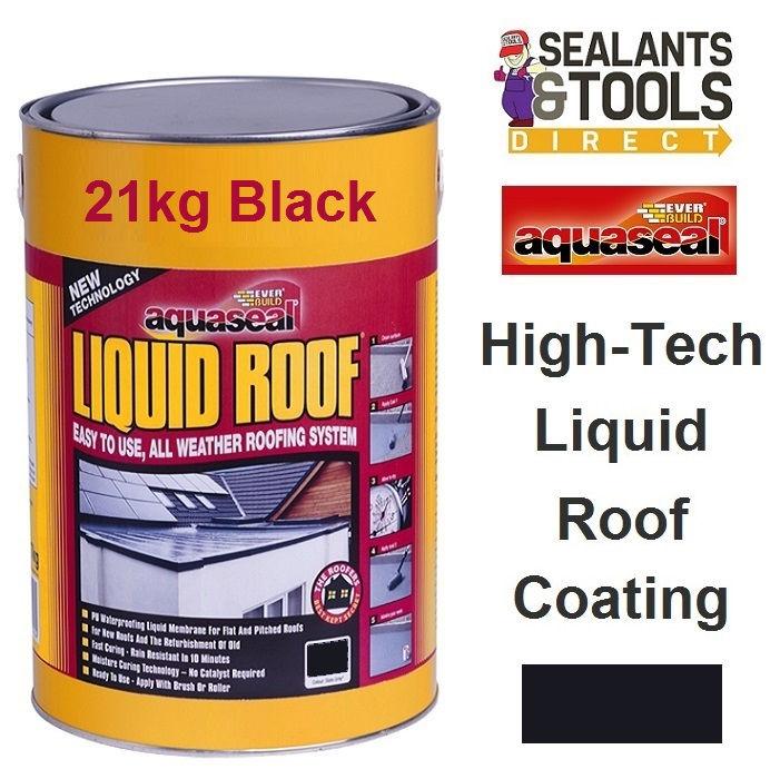 Everbuild Aquaseal Liquid Roof 21Kg Black AQLIQRFBK21