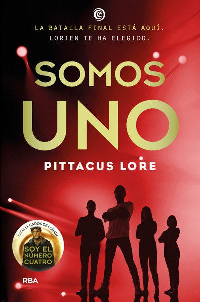 9788427212497 - Somos uno - (Legados de Lorien 07) - Pittacus Lore [Multiformato]