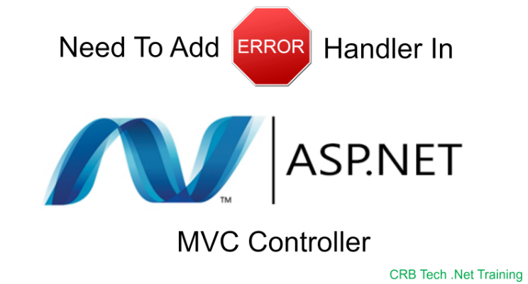 Need_To_Add_An_Error_Handler_To_Your_ASP_DOT_NET_MVC_Controller