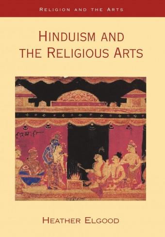 Heather Elgood / Хизер Эльгуд - Hinduism and the Religious Arts / Индуизм и религиозное искусство [2000, PDF, ENG]