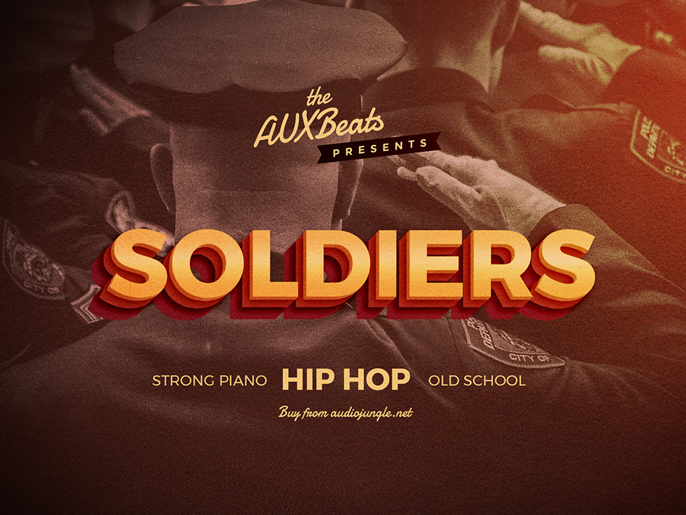 Soldiers by AUXBeats