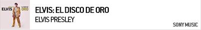 ELVIS PRESLEY ELVIS: EL DISCO DE ORO
