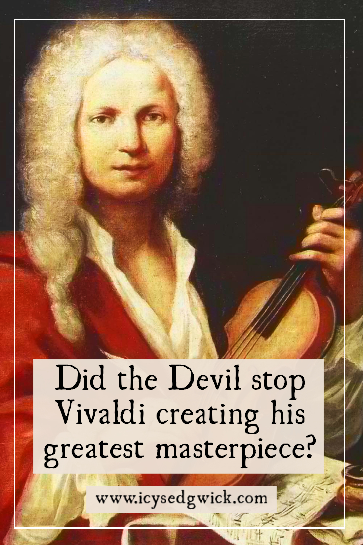 Antonio Vivaldi is forever linked with the city of Venice. But what dealings did the great composer have with the Devil himself? Click here to find out.