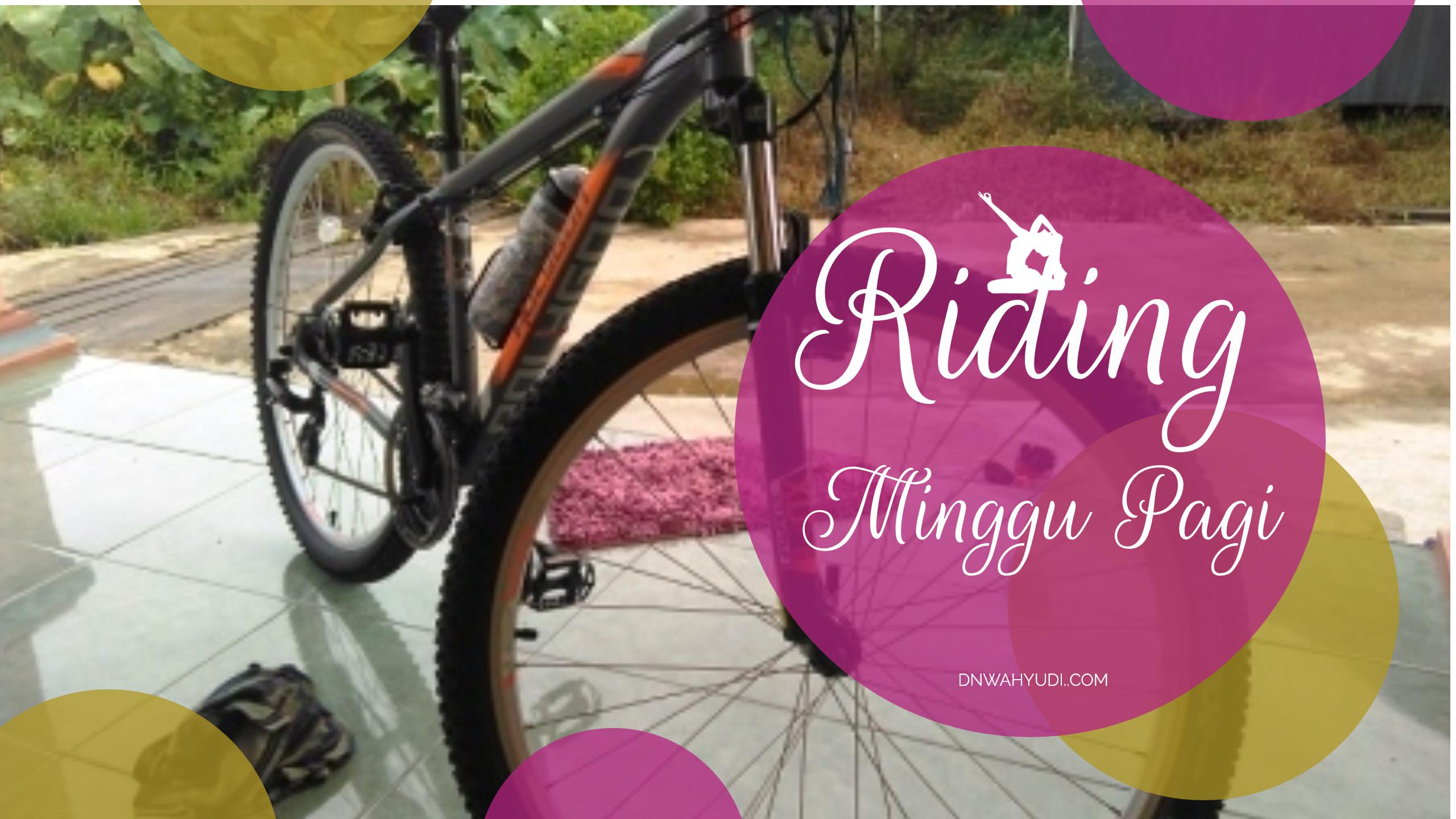 Riding Minggu Pagi