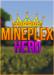 Mineplex Hero