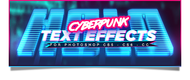 Cyberpunk Photoshop Text Effects