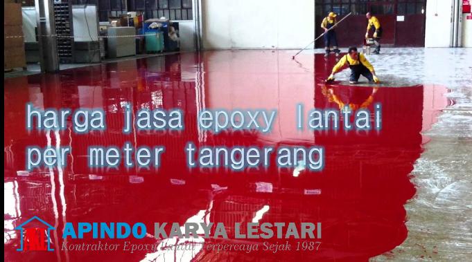 harga jasa epoxy lantai per meter tangerang