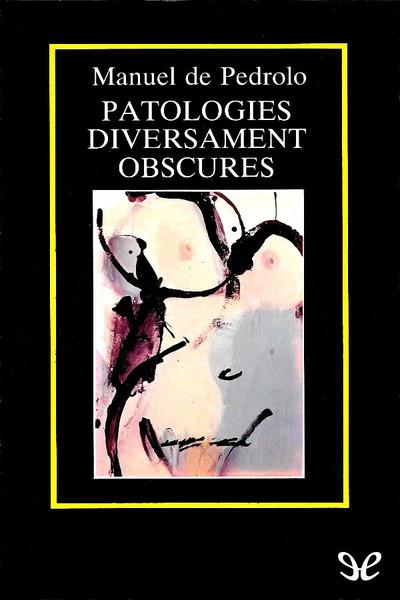 Patologies diversament obscures