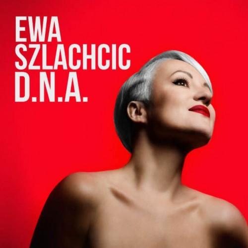 Ewa Szlachcic - D.N.A. (2018) FLAC