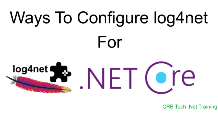 Ways To Configure log4net For Dot NET Core