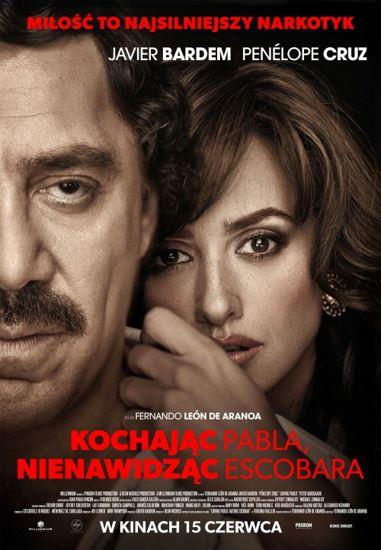 Kochając Pabla, nienawidząc Escobara / Loving Pablo (2017) PL.BDRip.XviD-KiT | Lektor PL