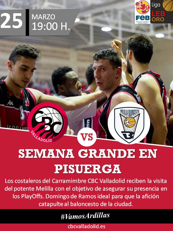 Jornada 29: CARRAMIMBRE CBC VALLADOLID 95-70 CLUB MELILLA BALONCESTO Previa_Melilla