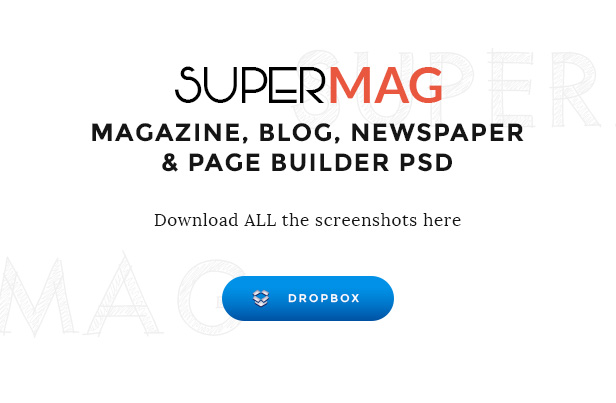 SuperMag - Magazine/Newspaper/Blog & Builder PSD Template - 2