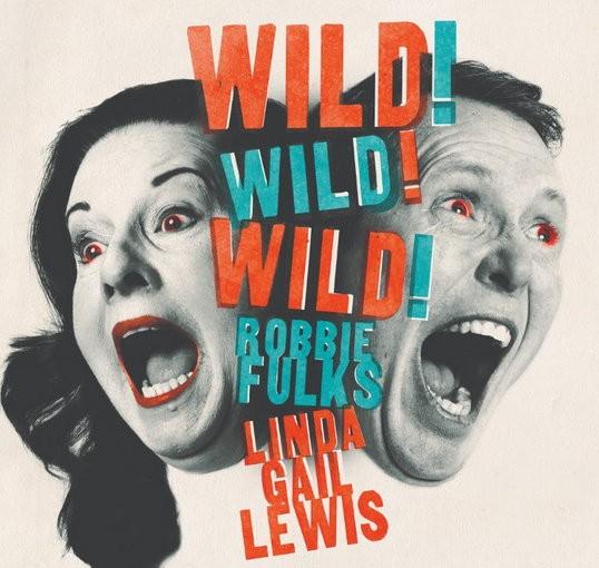 Robbie_Fulks_Linda_Gail_Lewis_Wild_Wild_Wild