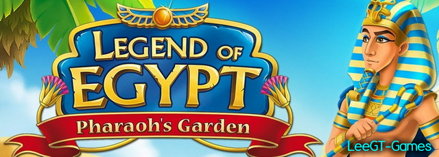 Legend of Egypt: Pharaoh's Garden [v.Final]