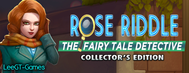 Rose Riddle: The Fairy Tale Detective Collector's Edition [v.Final]