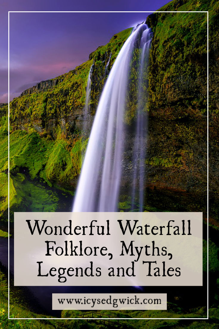 Waterfalls attract tourists and photographers alike. But what tales lurk beneath their churning surface? Click here to learn some waterfall folklore.