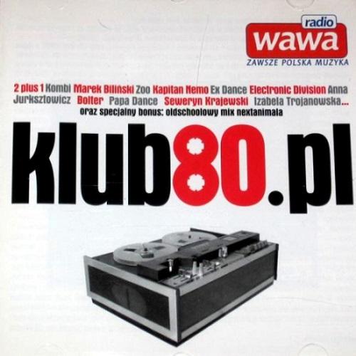 VA - Klub80.pl (2007) [FLAC]
