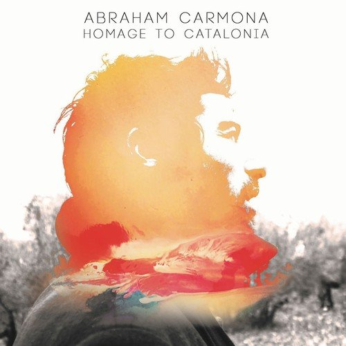 Abraham Carmona - Homage to Catalonia (2018) [MP3]