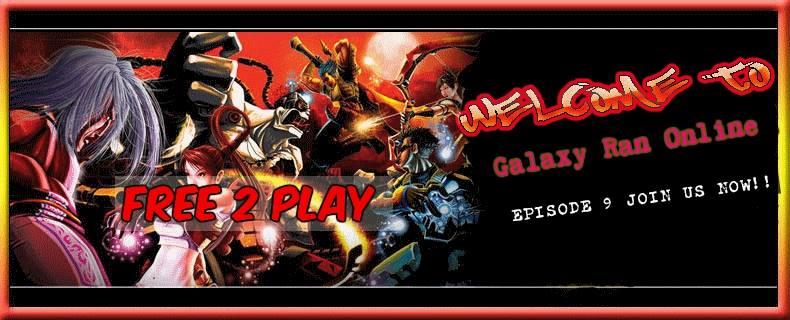 Galaxy Ran Online EP9