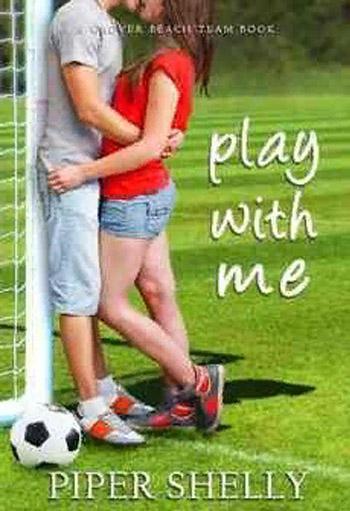 Сыграй со мной. Шелли Пайпер