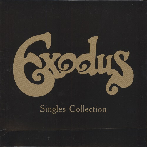 Exodus - Singles Collection (Remastered) (2006) [FLAC]