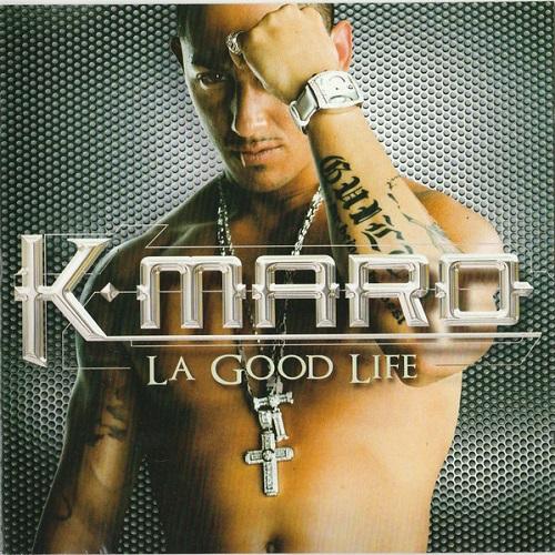 K-Maro - La Good Life (2004) [FLAC]