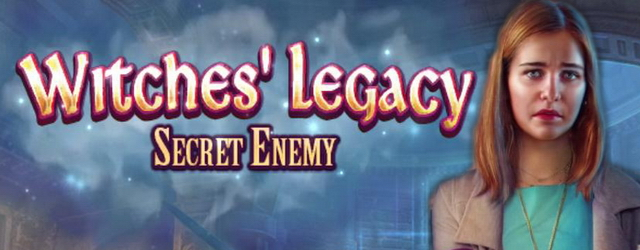 Witches Legacy 12: Secret Enemy [Beta Version]