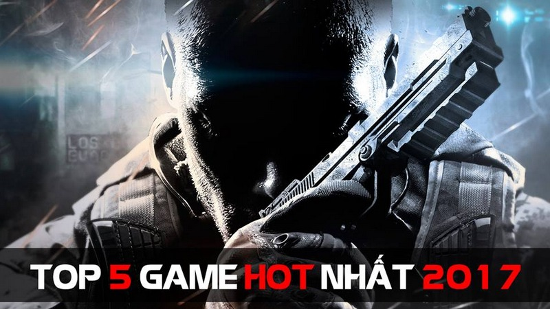 TOP 5 GAME HOT NHAT 2017