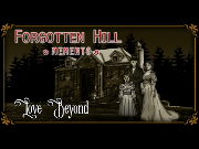 Forgotten Hill Memento: Love Beyond