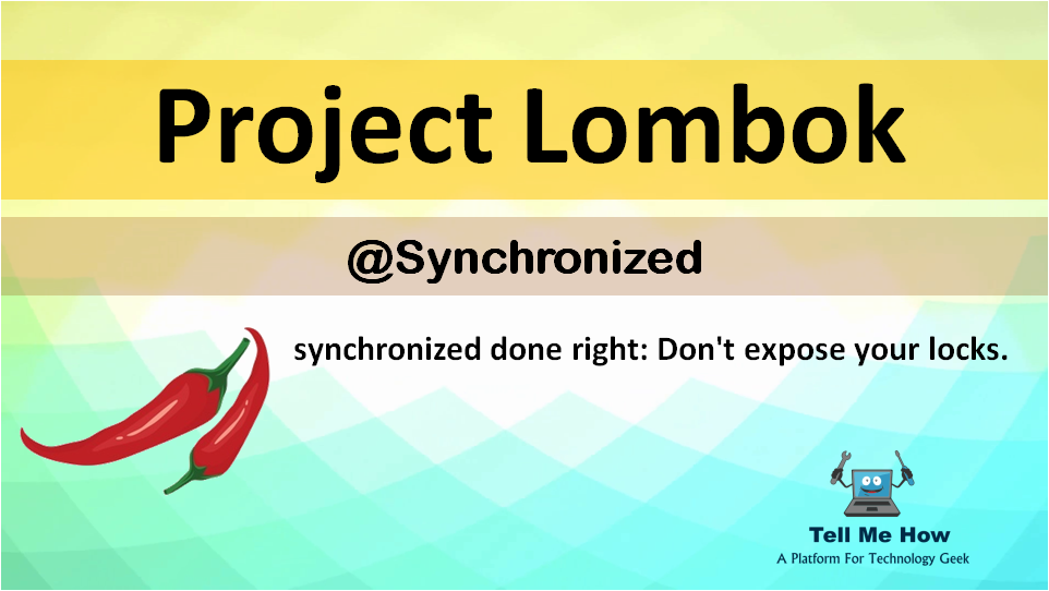 Features of Project Lombok - Synchronized