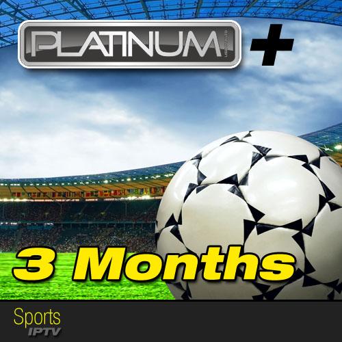 PREMUIM CHANNELS 13-01-2018 VALID FOR 3 MONTH ENJOY 3_Months_Platinum_Plus_IPTV_Sports_IPTV