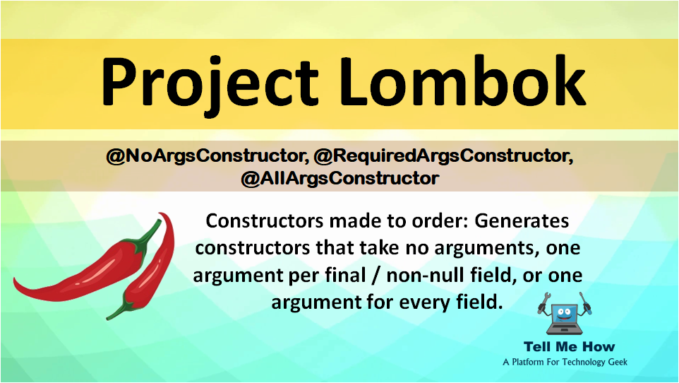 Features of Project Lombok - ArgsConstructor