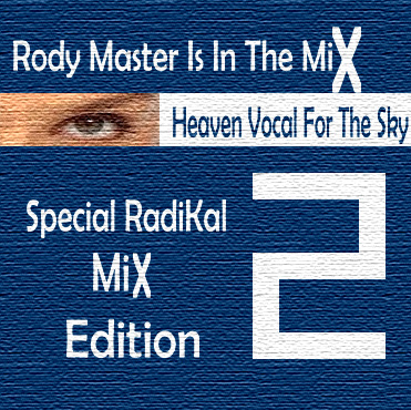 Heaven Vocal For The Sky_Special Radikal Mix Edition Vol.2 SRM2