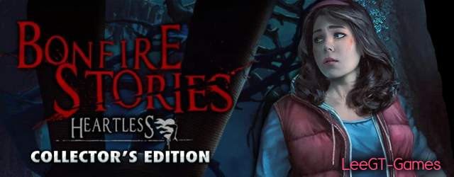 Bonfire Stories 2: Heartless Collector's Edition [v.Final]