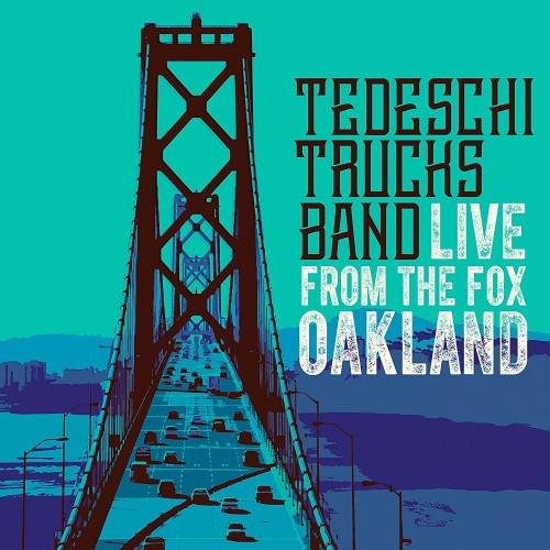 Tedeschi Trucks Band - Live From The Fox Oakland (2017) [Blu-ray 1080p]