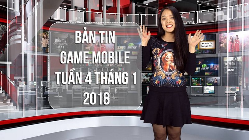 Bản Tin Game Mobile Tuần 4 Tháng 1/2018