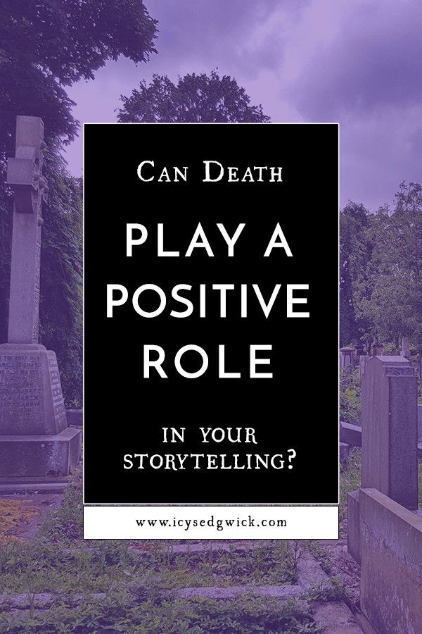 Death can be a sombre time of pain and loss. But it can also be a tremendous way to add dimension to your storytelling through character and plot.