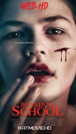 Boarding School (2018) 720p HD English Web-DL (Horror)
