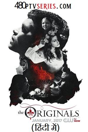 The Originals Season 1 Full Hindi Dual Audio Download 480p 720p [ हिंदी + English ] [Episode 20 ADDED]
