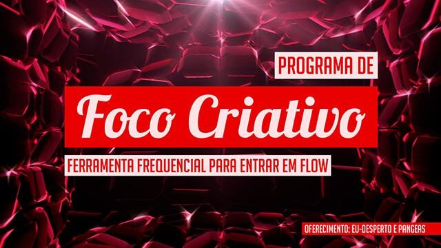 Capa programa foco criativo 640