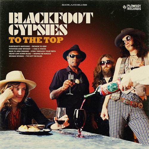 Blackfoot Gypsies - To the Top (2017) [FLAC]